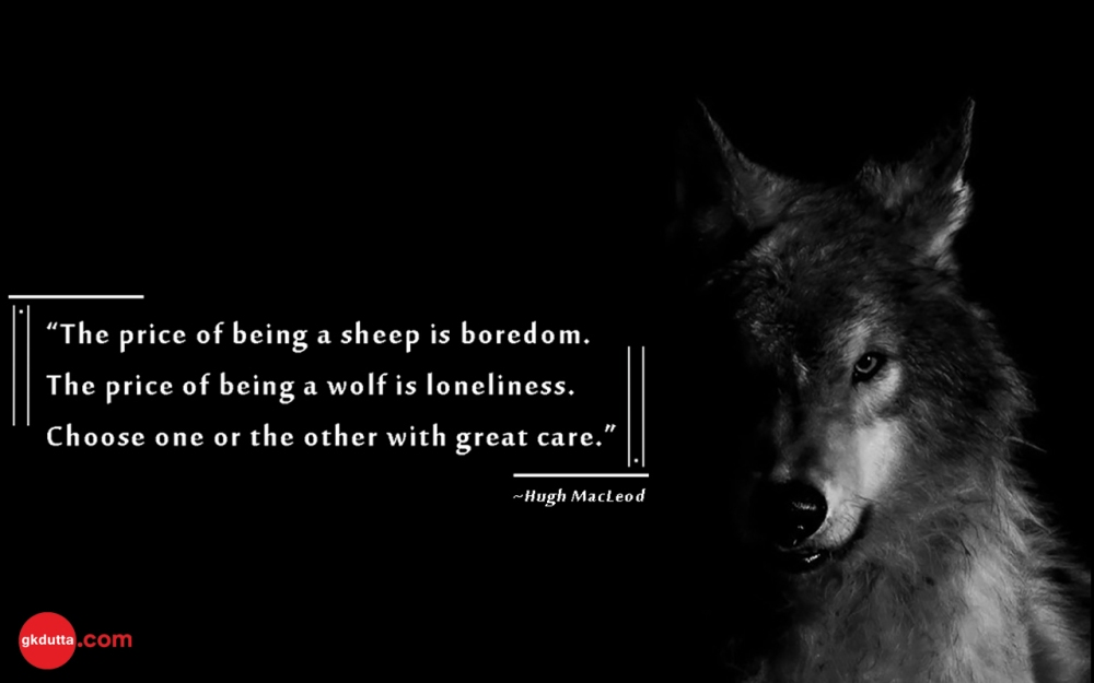 price-sheep-boredom-wolf-loneliness-choice-care-life-Hugh-MacLeod-character