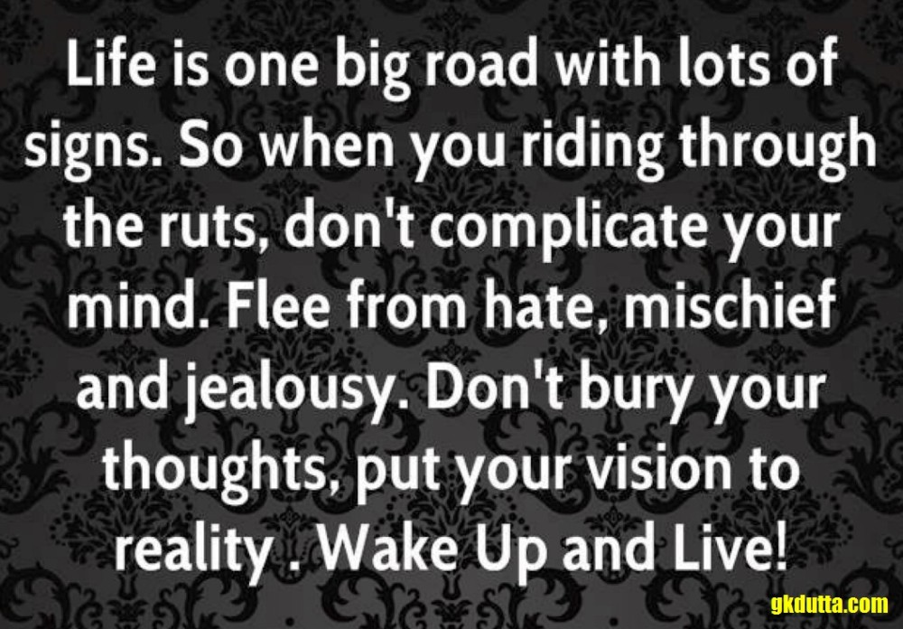 bob-marley-quote-life-is-one-big-road-with-lots-of-signs-so-when-you-riding-through-the-ruts